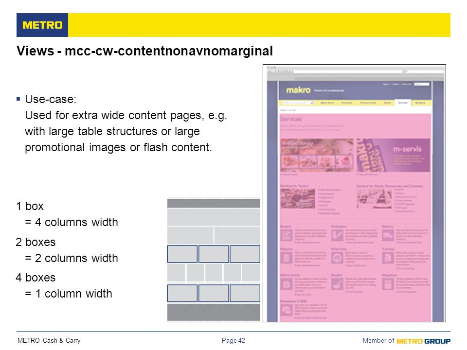 METRO Cash & Carry Member of Page 42 Views - mcc-cw-contentnonavnomarginal  Use-case: Used for extra wide content pages, e.g. with large table struct