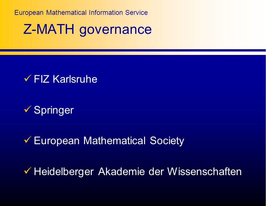 European Mathematical Information Service Z-MATH governance FIZ Karlsruhe Springer European Mathematical Society Heidelberger Akademie der Wissenschaften