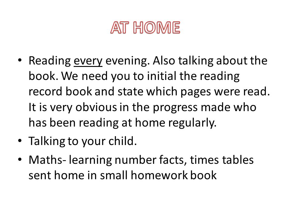 Other Tasks to do at Home One sentence every evening to be written in a purple book and to be returned on Fridays - can be news or about a book etc.