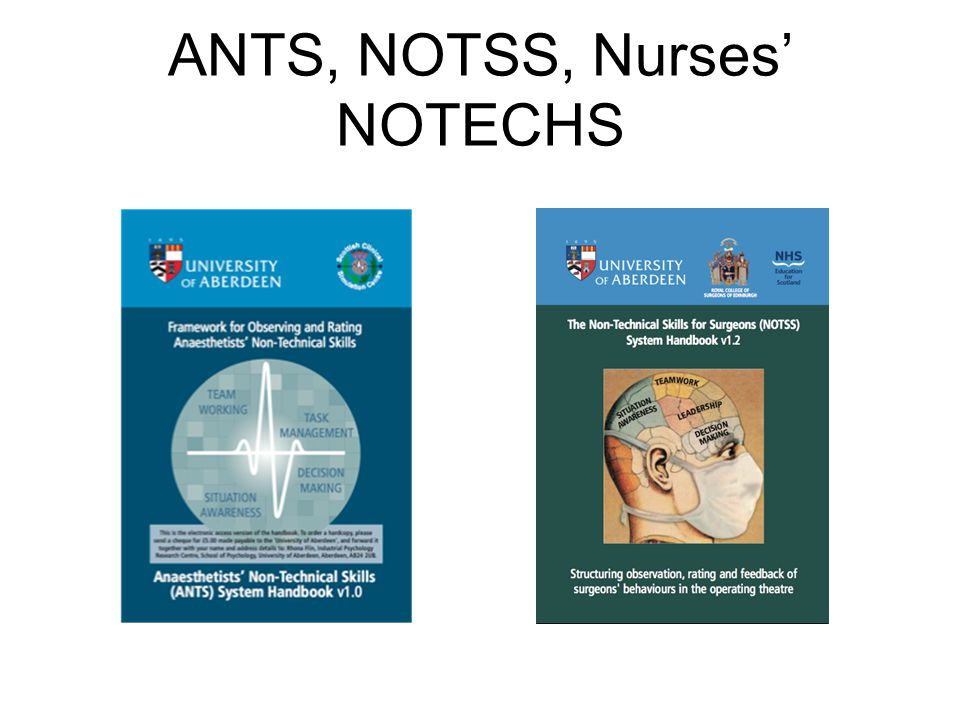ANTS, NOTSS, Nurses' NOTECHS
