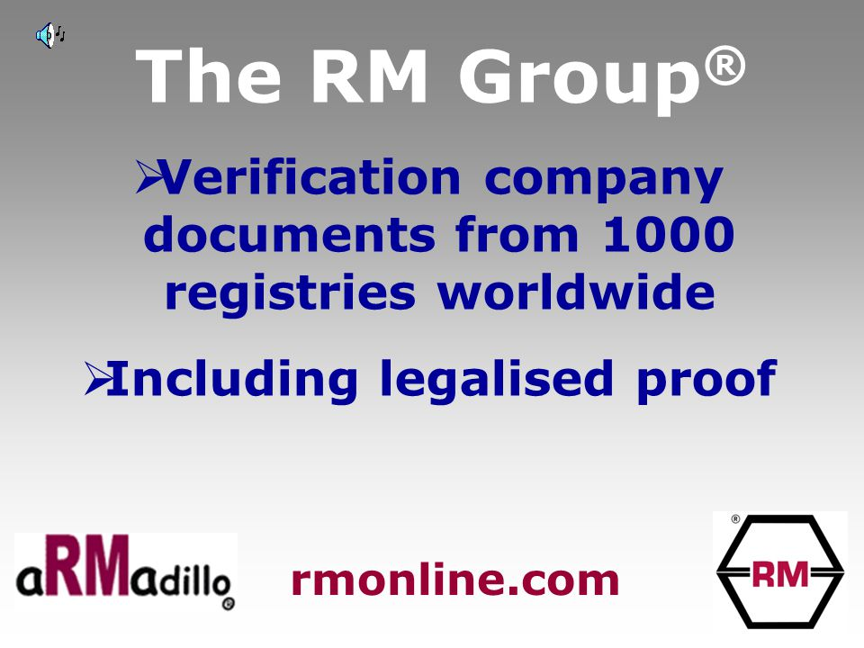 The RM Group ®  Verification company documents from 1000 registries worldwide  Including legalised proof rmonline.com