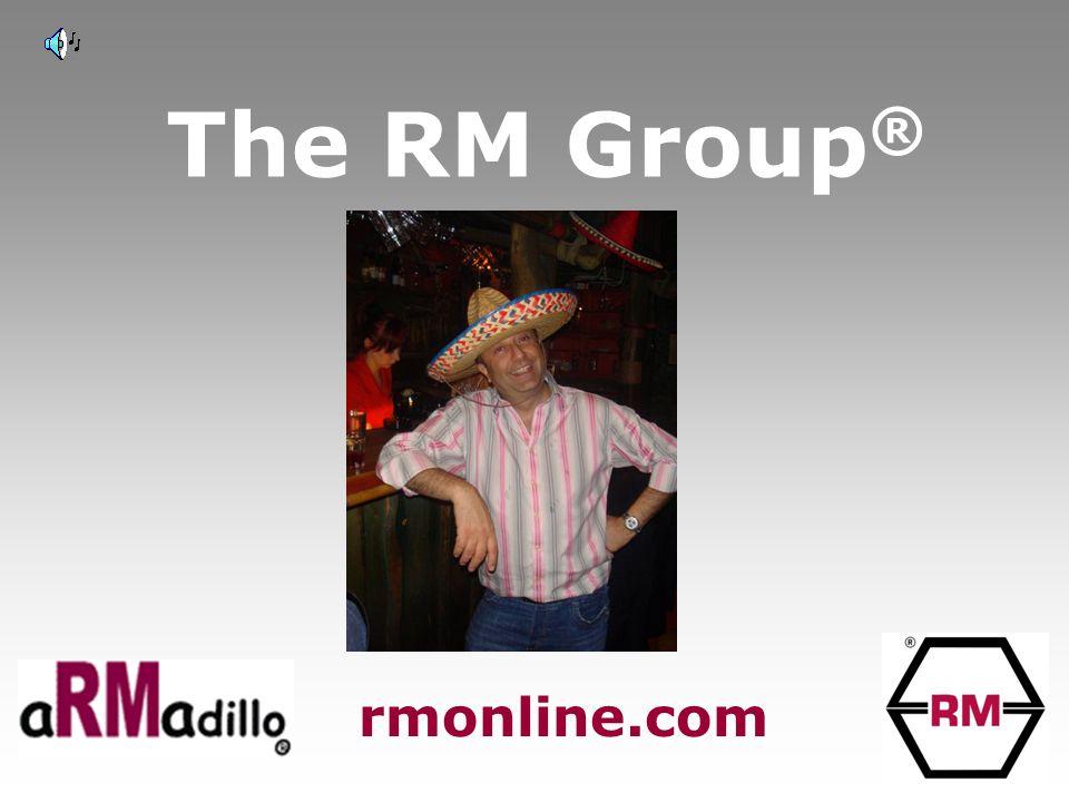 The RM Group ® rmonline.com