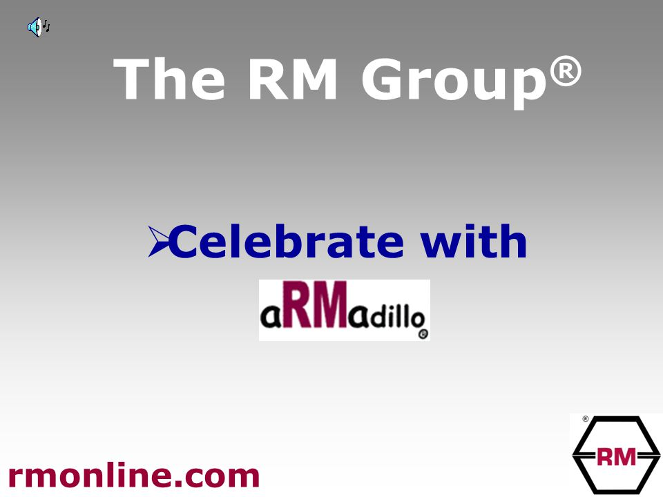 The RM Group ®  Celebrate with rmonline.com