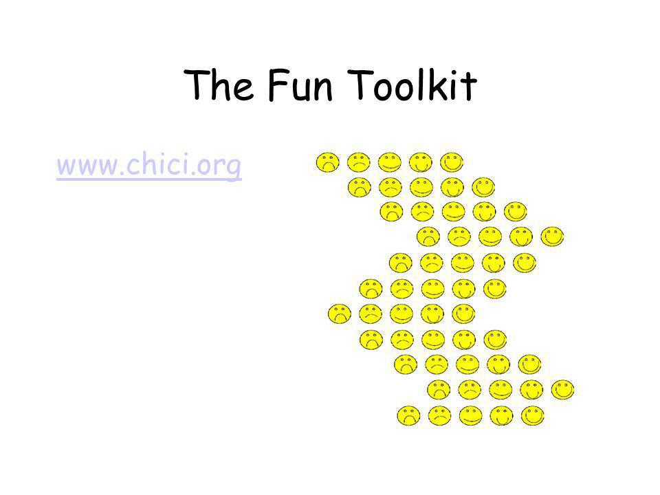 The Fun Toolkit www.chici.org