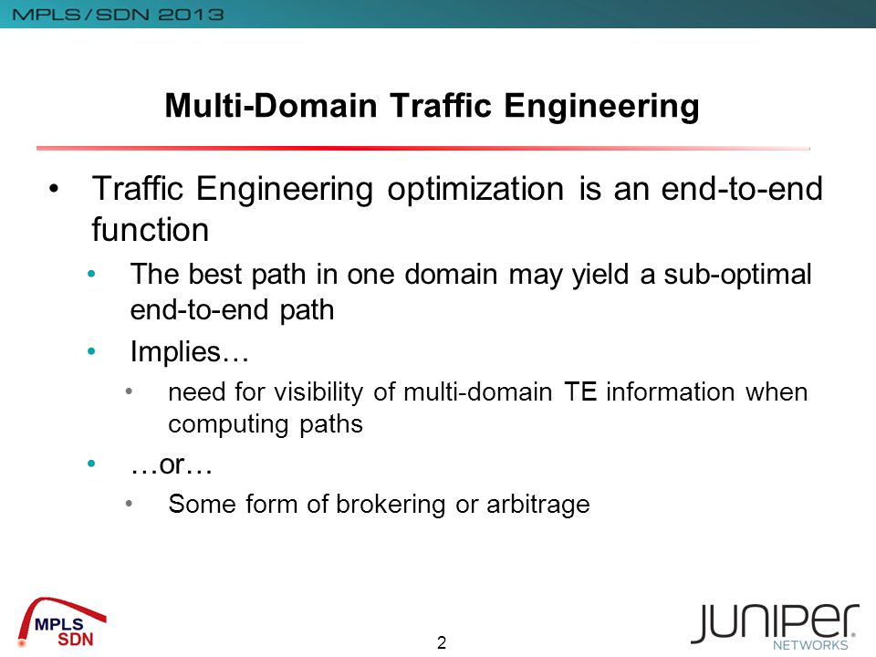 3 TE Optimization and Computation Traffic Engineering can optimise for a complex set of metrics and functions This used to be just Connectivity Metric Bandwidth Now becoming significantly more complicated SRLG Delay Optical parameters Computation is an interesting problem Trading different metrics Non-linear constraints