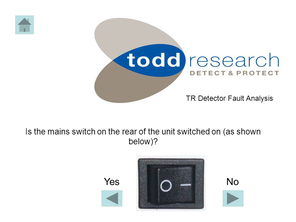 Contact Todd Research Service – Quote Fault Code 550 Telephone 01245 262233 TR Detector Fault Analysis Exit