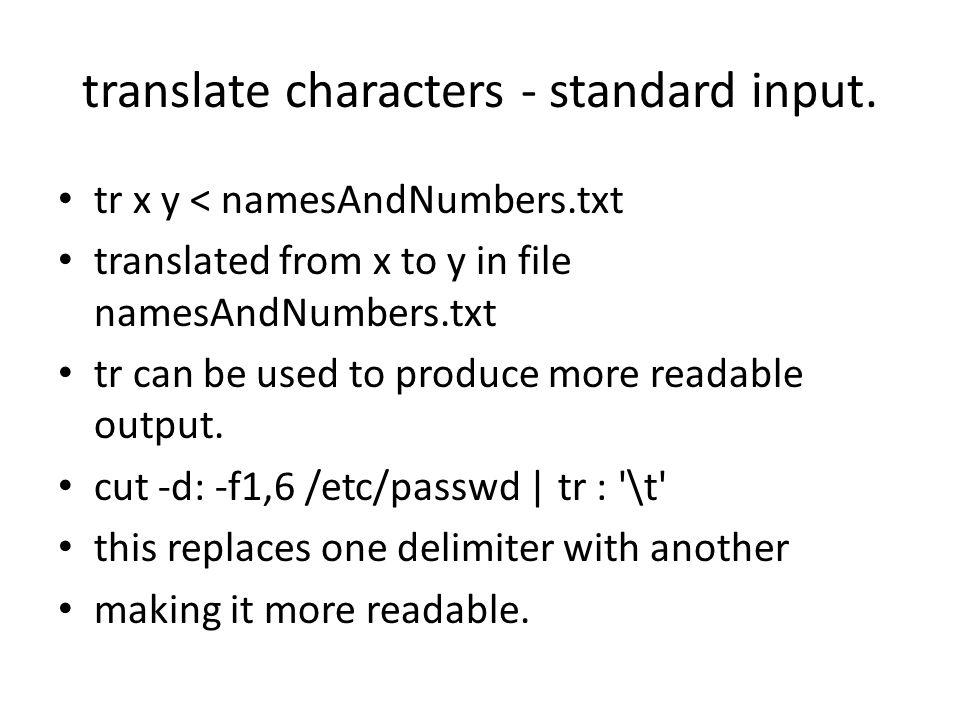 translate characters - standard input.