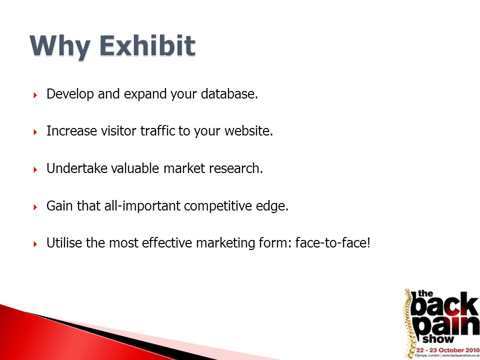  Develop and expand your database. Increase visitor traffic to your website.
