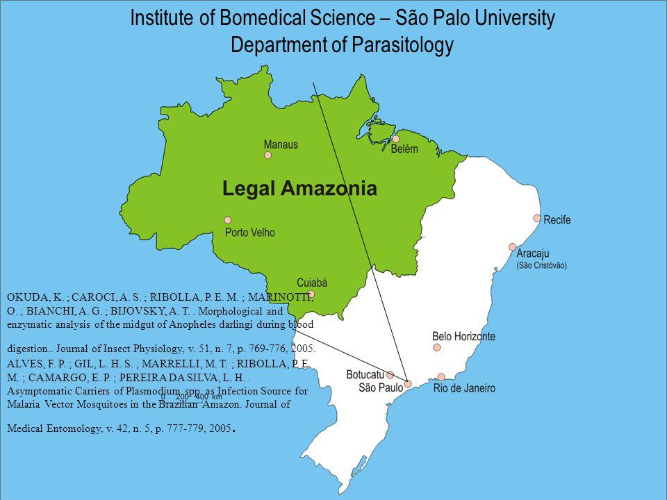 Institute of Bomedical Science – São Palo University Department of Parasitology OKUDA, K.