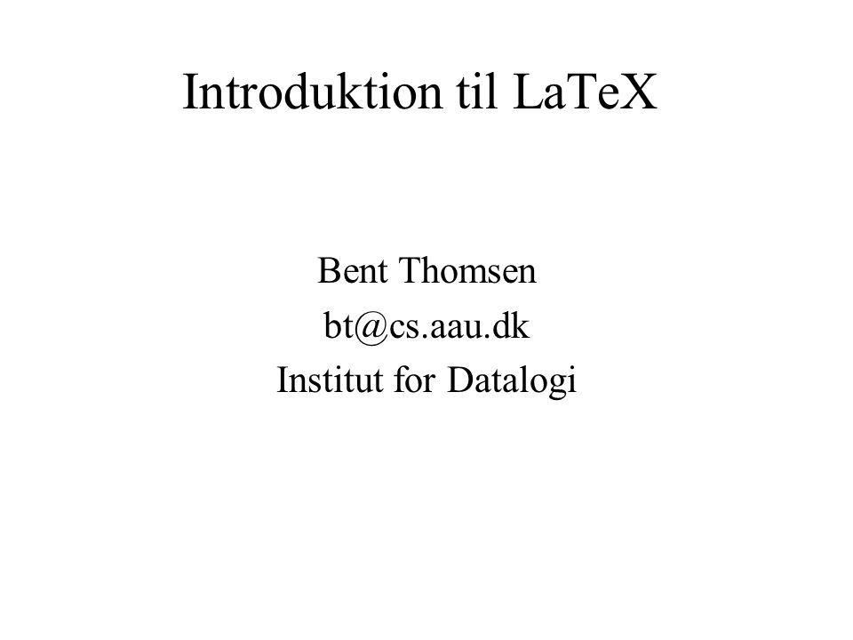 2 Introduktion TeX –opfundet af Donald Knuth i 70'erne –Revolutionerede bogtrykning LaTeX er en overbygning til TeX –Oprindeligt udviklet af Lesley Lamport –LaTeX en macro package som gør det nemmere at bruge TeX Tex og LaTeX er Markup Sprog –i stil med HTML, XML og RTF