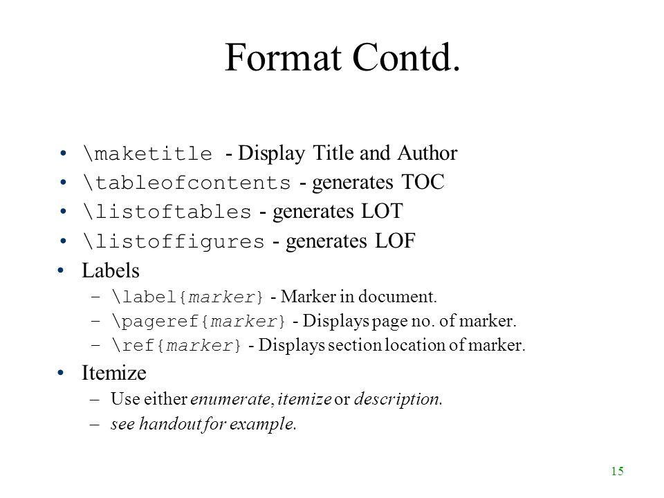 15 Format Contd.