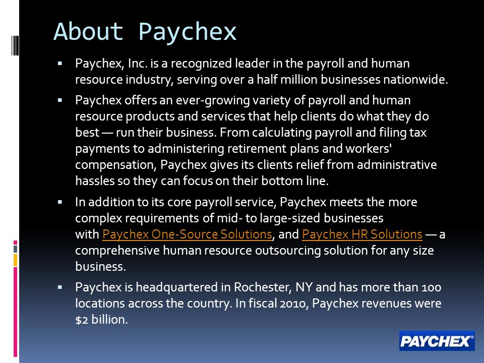 About Paychex  Paychex, Inc.