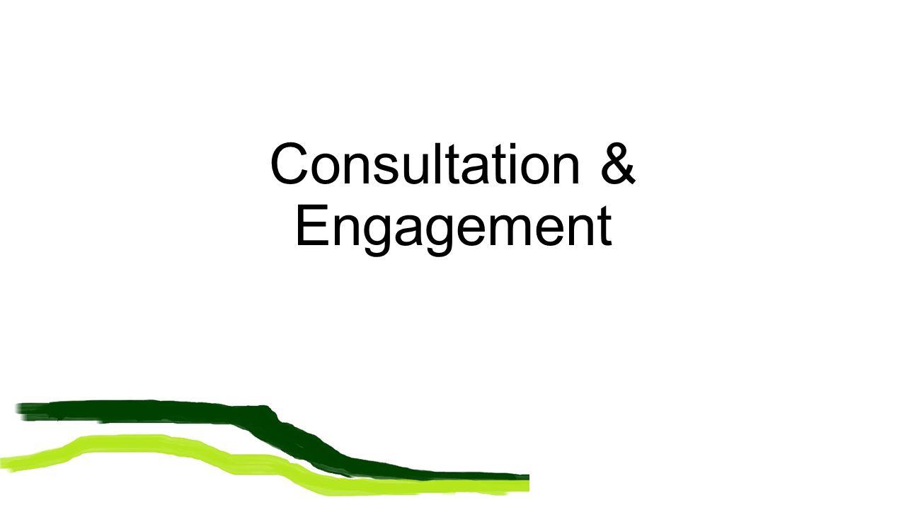 Consultation & Engagement