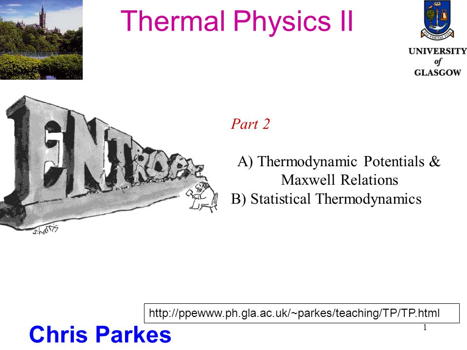 2 Thermodynamic Potentials & Maxwell Relations Maxwell Relations from 1 st Laws for U,H,F,G Heat Capacities Joule-Kelvin Process Joule-Kelvin Co-efficients Inversion Temperature Inversion Curve for Real Gas Practical Joule Kelvin Effect Phase Changes (use of Gibbs function, Phase Diagrams) Clausius Clapeyron Equation Vaporisation Curve 1 st order Phase Transitions 2 nd Order phase Transitions