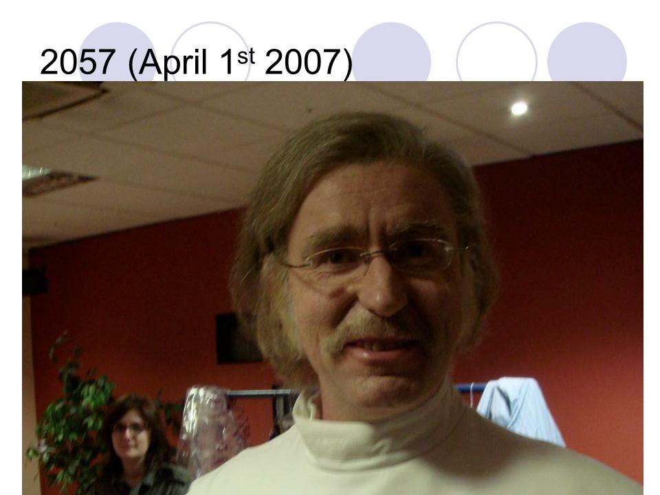 2057 (April 1 st 2007)