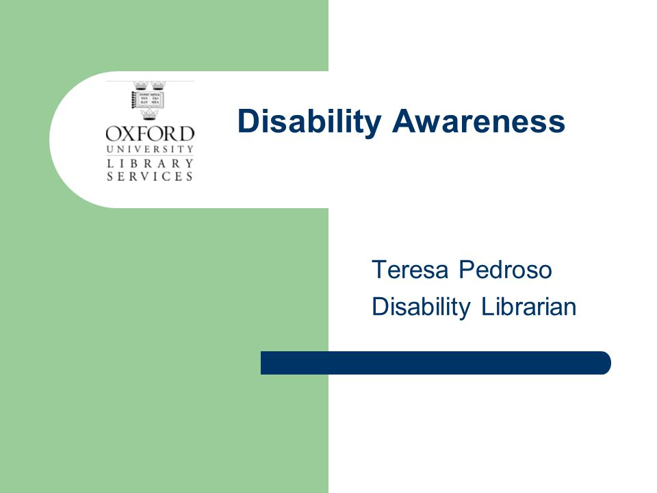 Disability Awareness Teresa Pedroso Disability Librarian