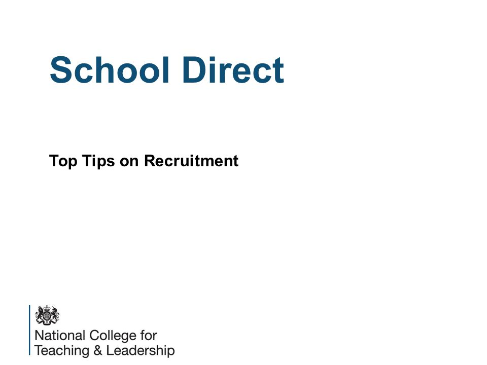 School Direct Top Tips on Recruitment