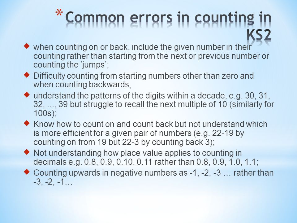  when counting on or back, include the given number in their counting rather than starting from the next or previous number or counting the 'jumps';