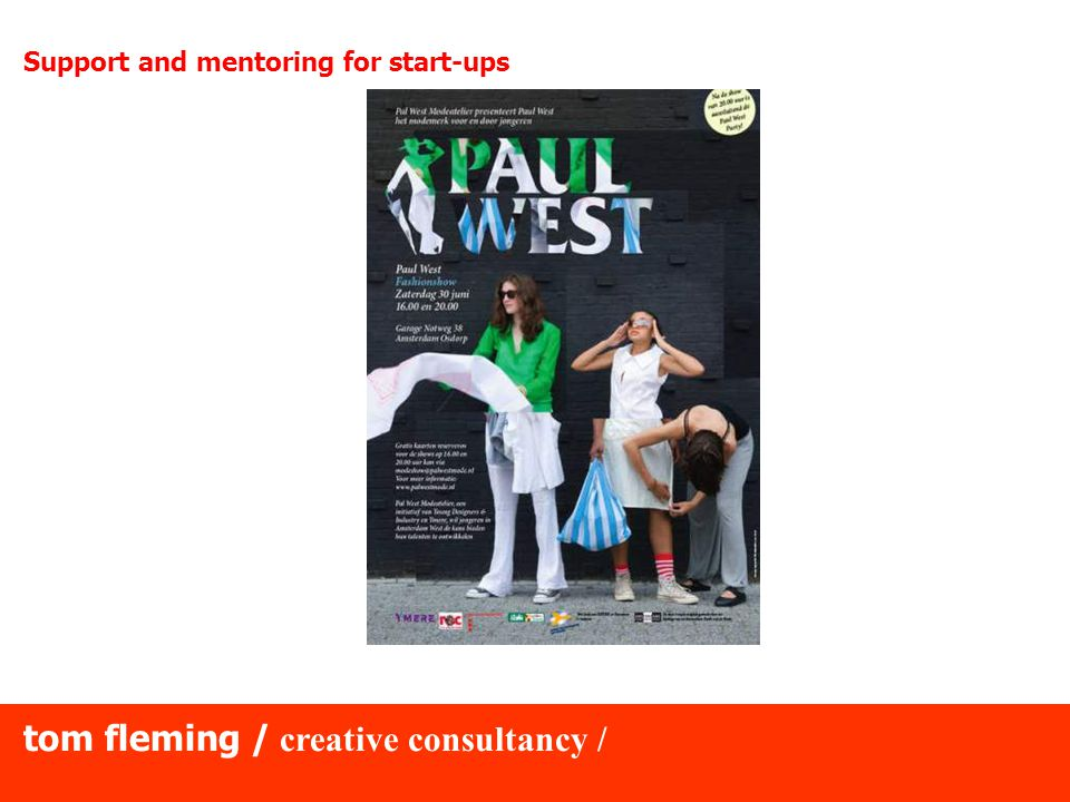 tom fleming / creative consultancy / Support and mentoring for start-ups
