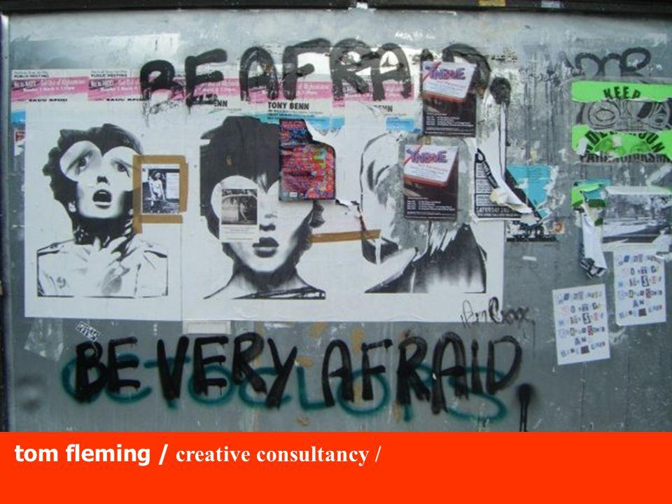 tom fleming / creative consultancy / 2.