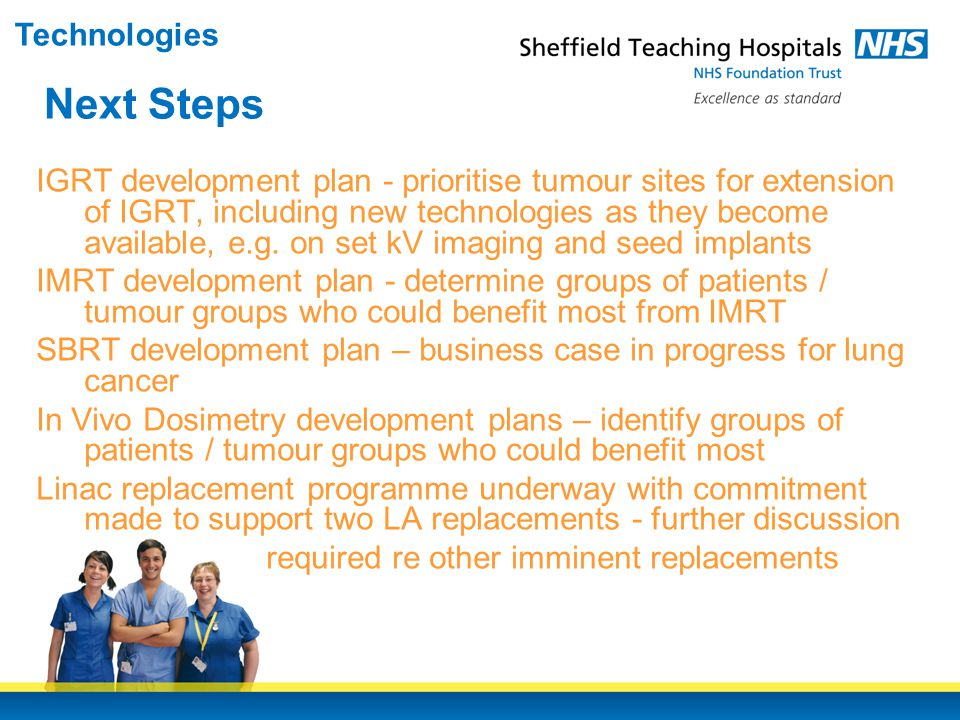 IGRT development plan - prioritise tumour sites for extension of IGRT, including new technologies as they become available, e.g.