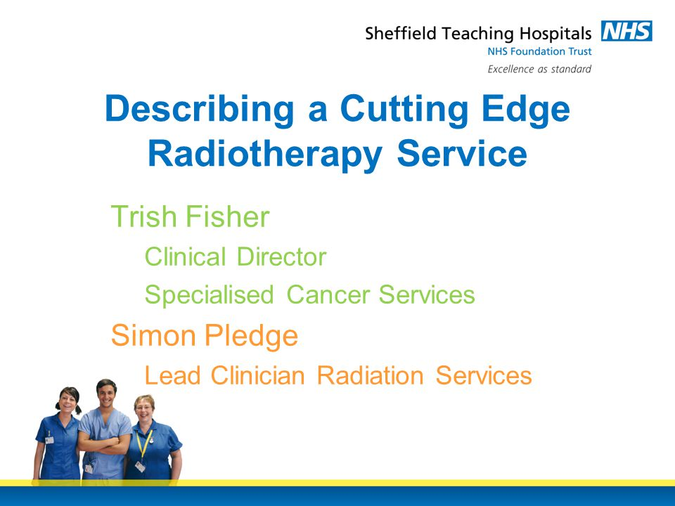 Work ongoing to devise a methodology which calculates available capacity within Radiotherapy at a point in time Waiting times monitoring information updated regularly Focused work on tightening referral pathways – review current patient pathways and set aspirational targets for significant points Next Steps Waiting Times