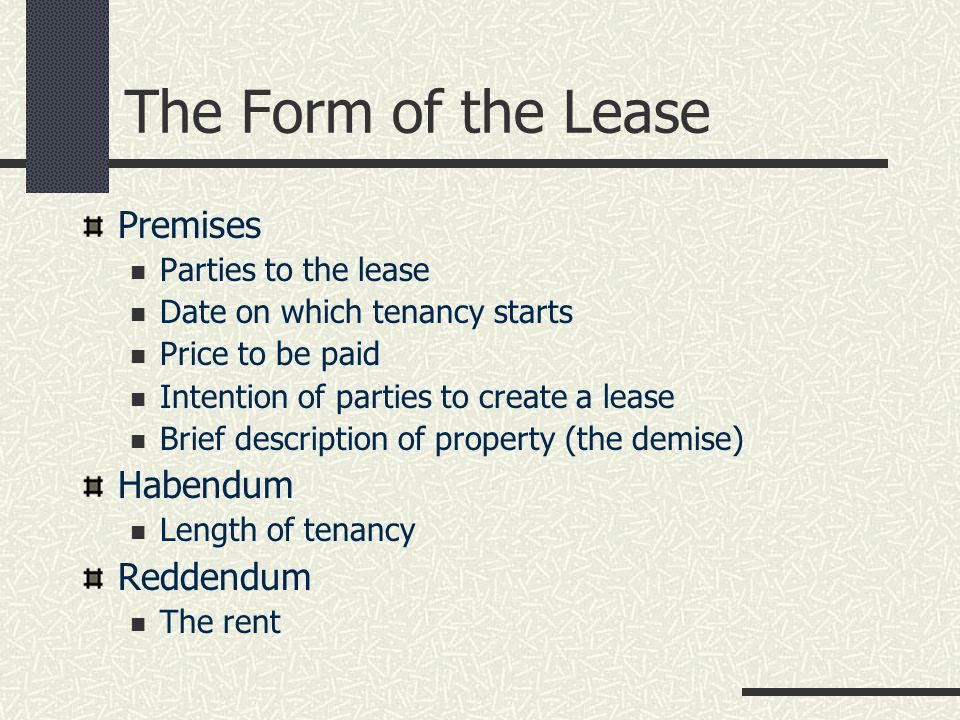 The Form of the Lease Usual format is five parts plus schedules 1.