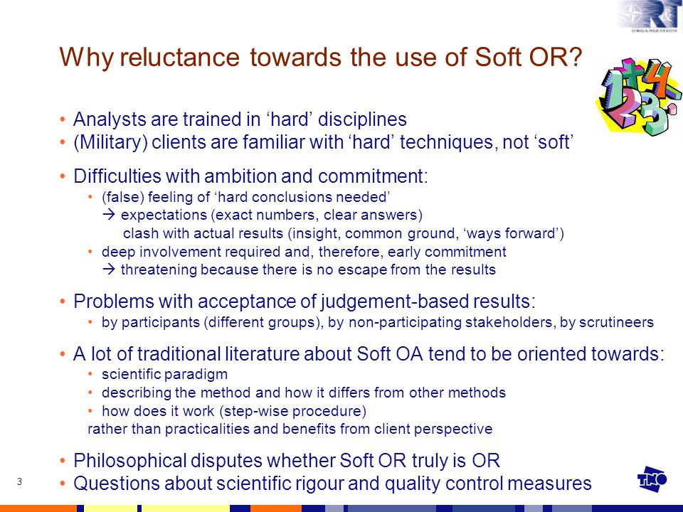 3 Why reluctance towards the use of Soft OR.
