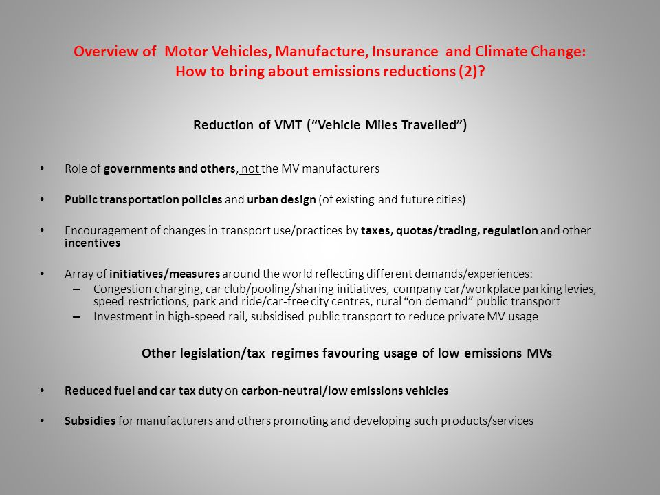 Overview of Motor Vehicles, Manufacture, Insurance and Climate Change: How to bring about emissions reductions (2).