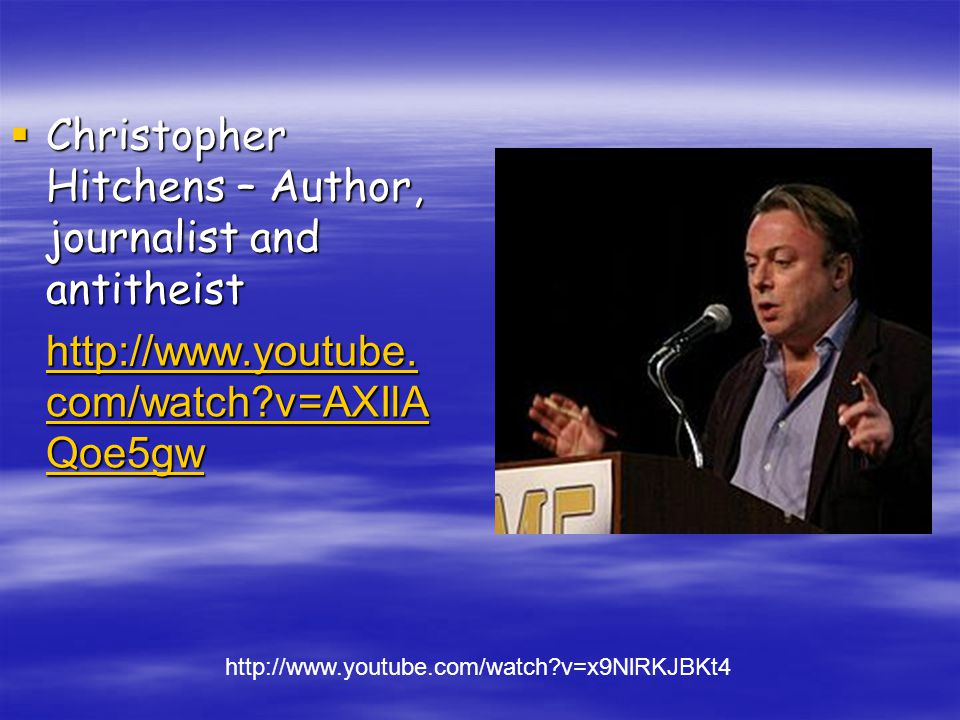  Christopher Hitchens – Author, journalist and antitheist