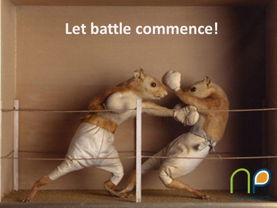 Let battle commence!