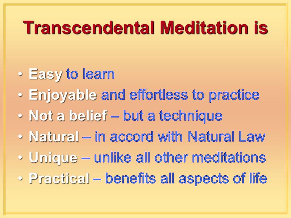 Transcendental Meditation is