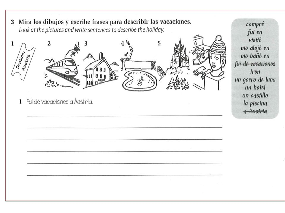 WRITE A POSTCARD IN SPANISH FROM A HOLIDAY DESTINATION IN SPAIN (WRITE IN SPANISH) SAY WHERE YOU ARE SAY WHAT THE WEATHER IS LIKE SAY WHERE YOU ARE STAYING SAY WHAT YOU DID YESTERDAY SAY YOU HAD A GREAT TIME