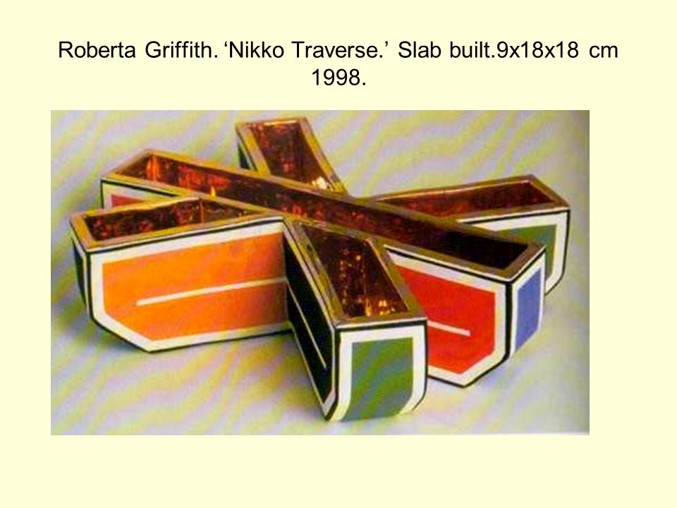 Roberta Griffith. 'Nikko Traverse.' Slab built.9x18x18 cm 1998.