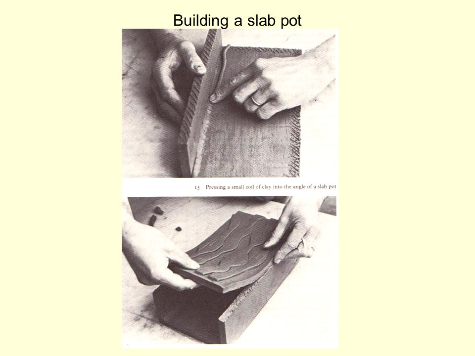 Building a slab pot