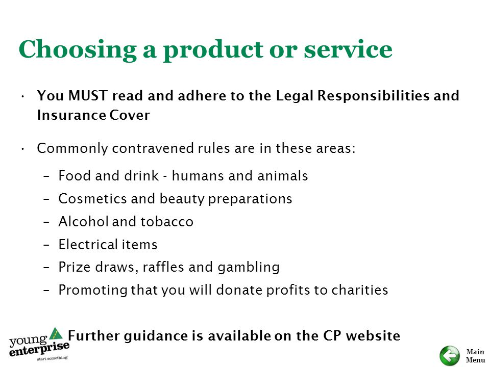 Main Menu Choosing a product or service You MUST read and adhere to the Legal Responsibilities and Insurance Cover Commonly contravened rules are in t
