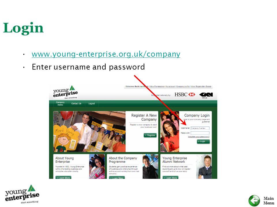 Main Menu Login www.young-enterprise.org.uk/company Enter username and password