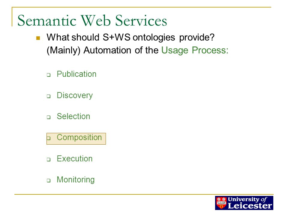 Semantic Web Services What should S+WS ontologies provide.