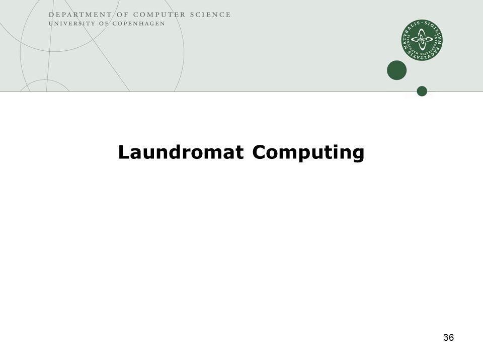 36 Laundromat Computing