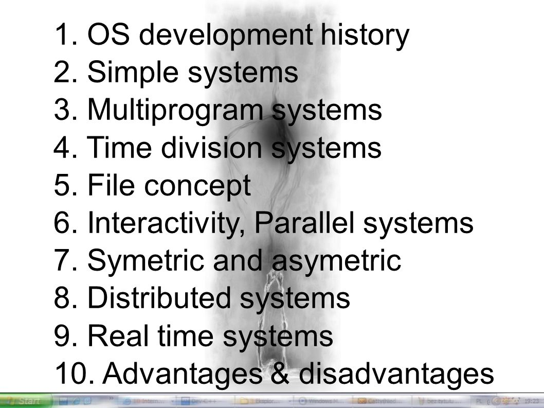1. OS development history 2. Simple systems 3. Multiprogram systems 4.