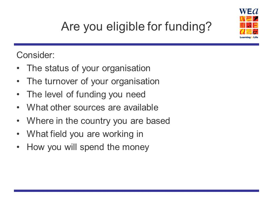 Are you eligible for funding.