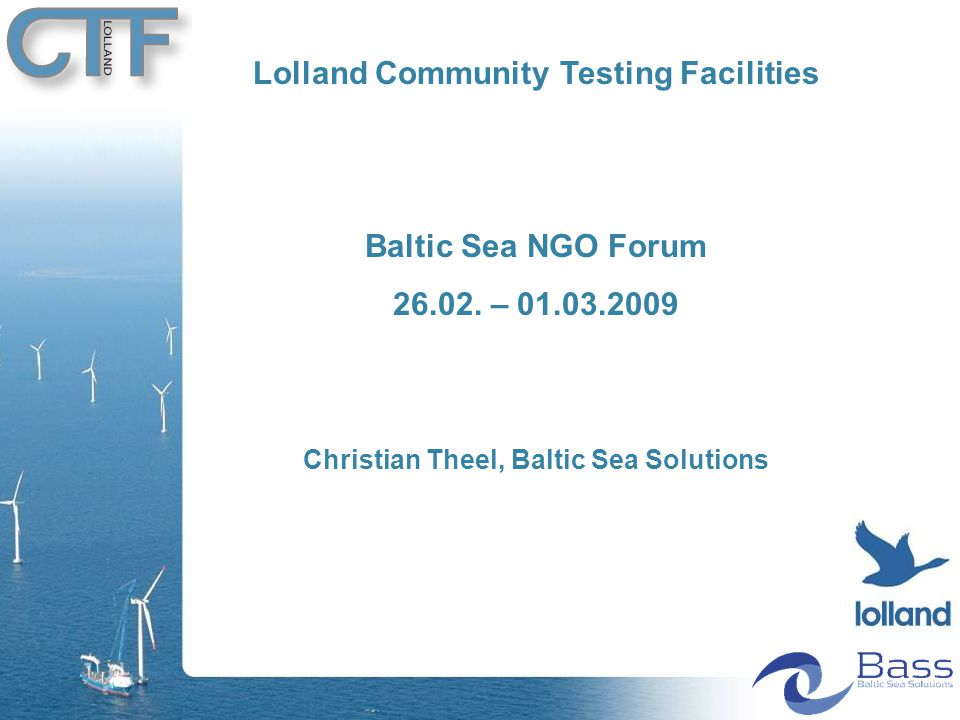 Lolland Community Testing Facilities Baltic Sea NGO Forum 26.02.