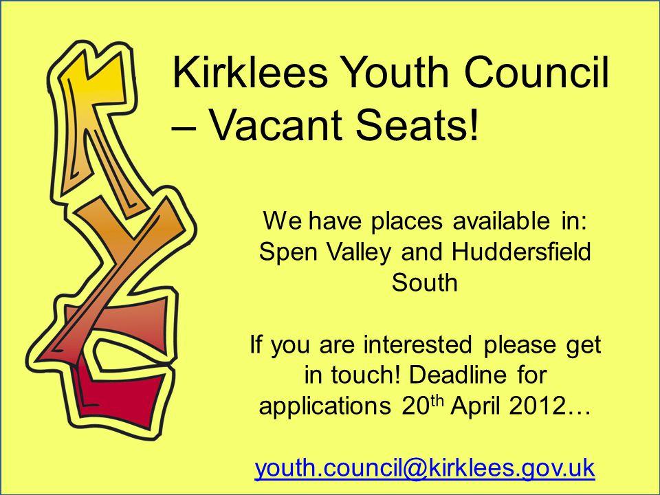 Kirklees Youth Council – Vacant Seats.