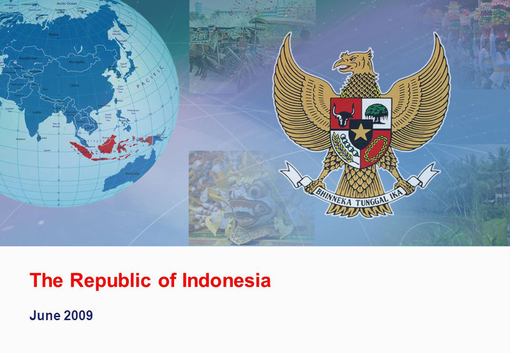 The Republic of Indonesia June 2009