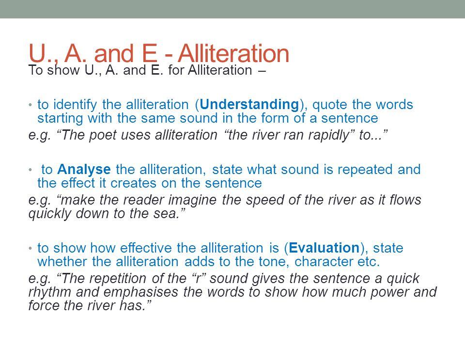 U., A.and E - Alliteration To show U., A. and E.