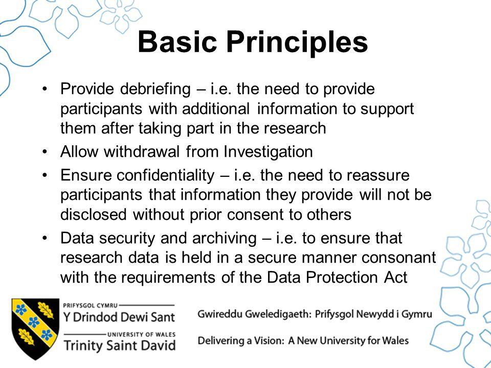 Basic Principles Provide debriefing – i.e.