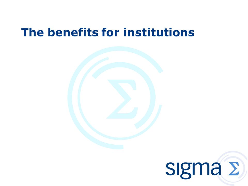 The benefits for institutions