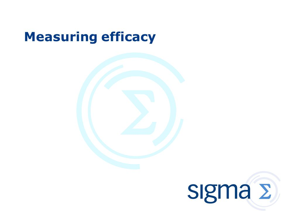 Measuring efficacy