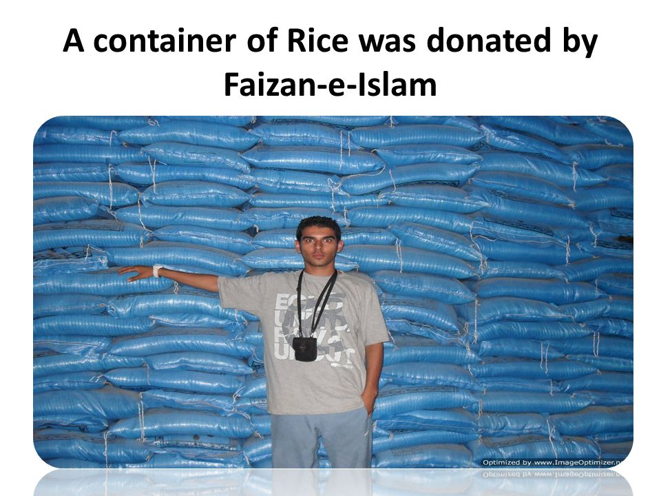 A container of Rice was donated by Faizan-e-Islam