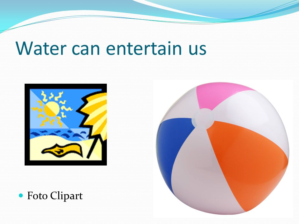 Water can entertain us Foto Clipart